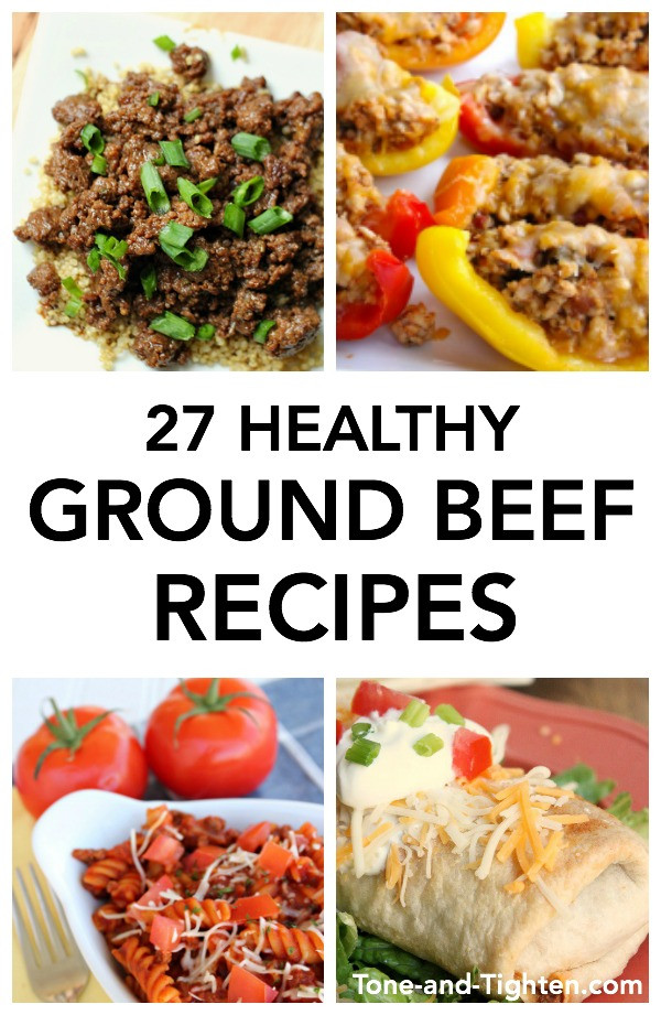 Healthy Recipes For Ground Beef  27 Healthy Ground Beef Recipes