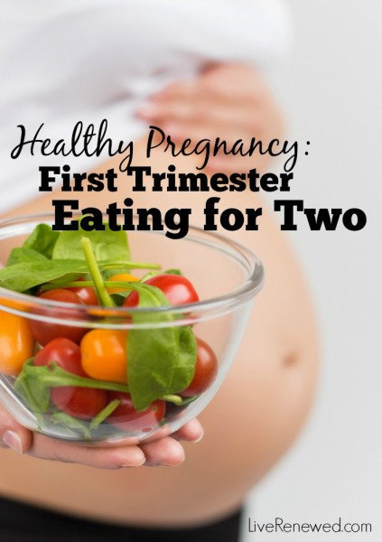 Healthy Snacks During Pregnancy Green Pregnancy Healthy Eating in the First Trimester