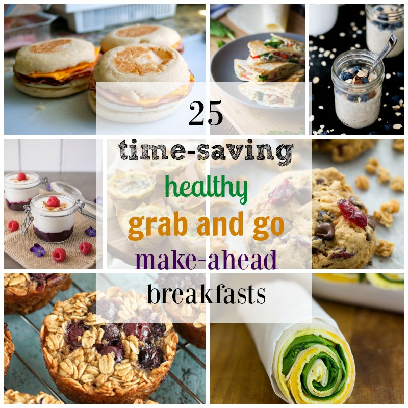 Healthy To Go Breakfast  25 Healthy Grab and Go Make Ahead Breakfast Recipes