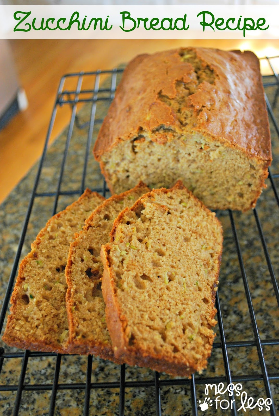 Healthy Zucchini Bread Recipe  Treat Yourself to a Savory Bread Recipe and a few Sweet