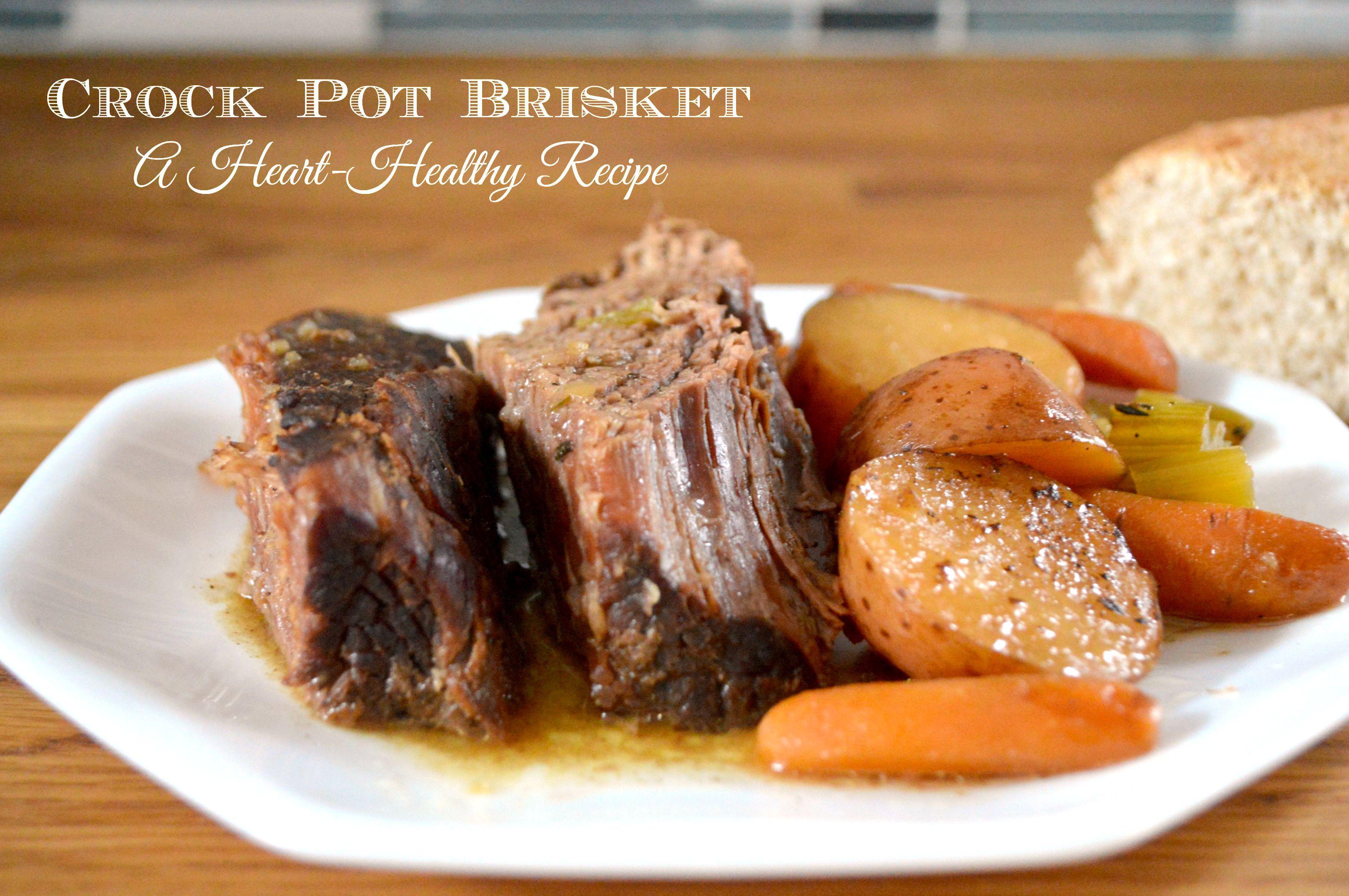 Heart Healthy Crock Pot Recipes  Heart Healthy Brisket Slow Cookerster