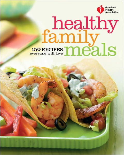 Heart Healthy Lunch Recipes  American Heart Association Healthy Family Meals 150