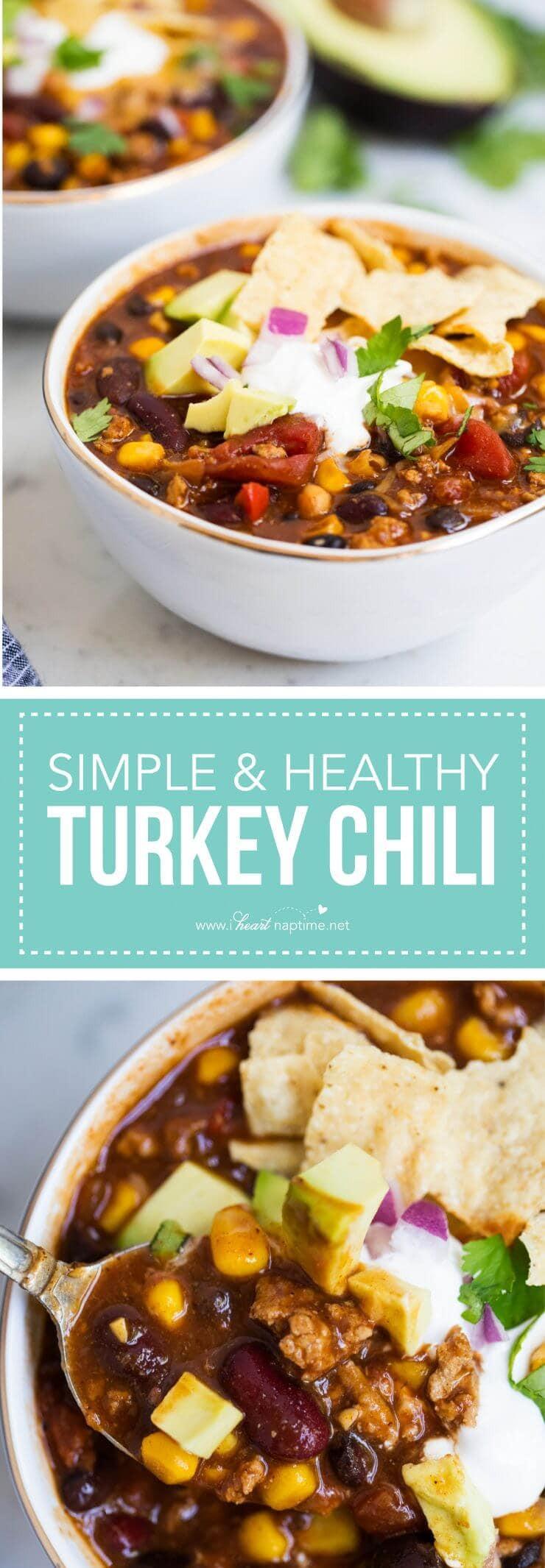 Heart Healthy Thanksgiving Recipes  EASY and Healthy Turkey Chili Recipe I Heart Naptime