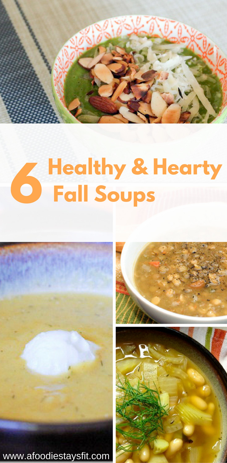 Hearty Healthy Soups  6 Hearty Healthy Soup Recipes You Need this Fall and