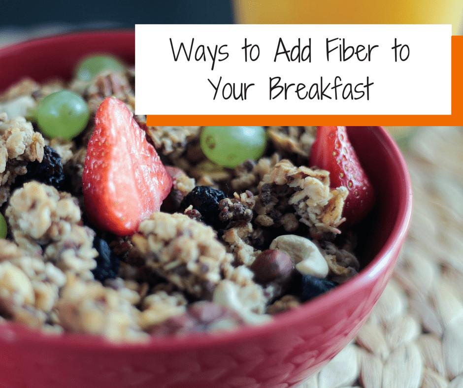 High Fiber Breakfast Recipe  high fiber breakfast foods