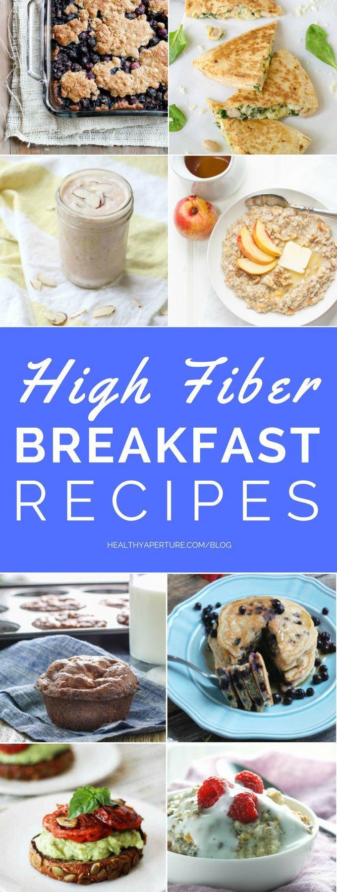 High Fiber Diet Recipes  high fiber breakfast foods