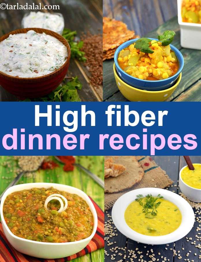 High Fiber Dinner Recipes  High Fiber recipes for Dinner Indian Veg