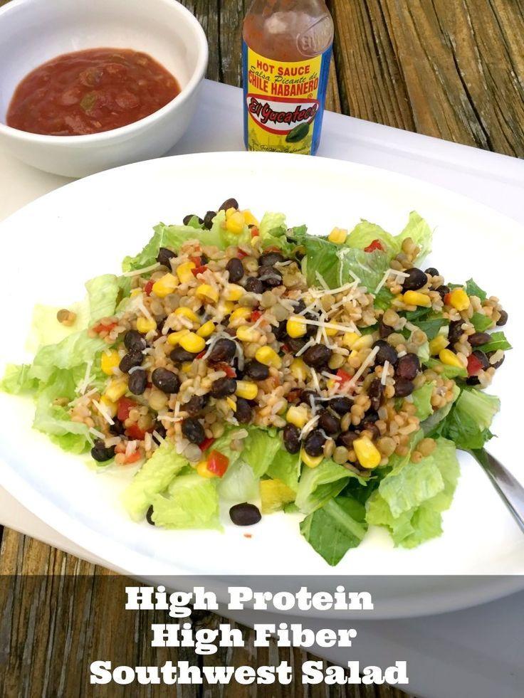 High Fiber Recipes For Weight Loss  High Protein High Fiber Southwest Salad
