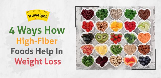 High Fiber Recipes For Weight Loss  4 Ways How High Fiber Foods Help In Weight Loss
