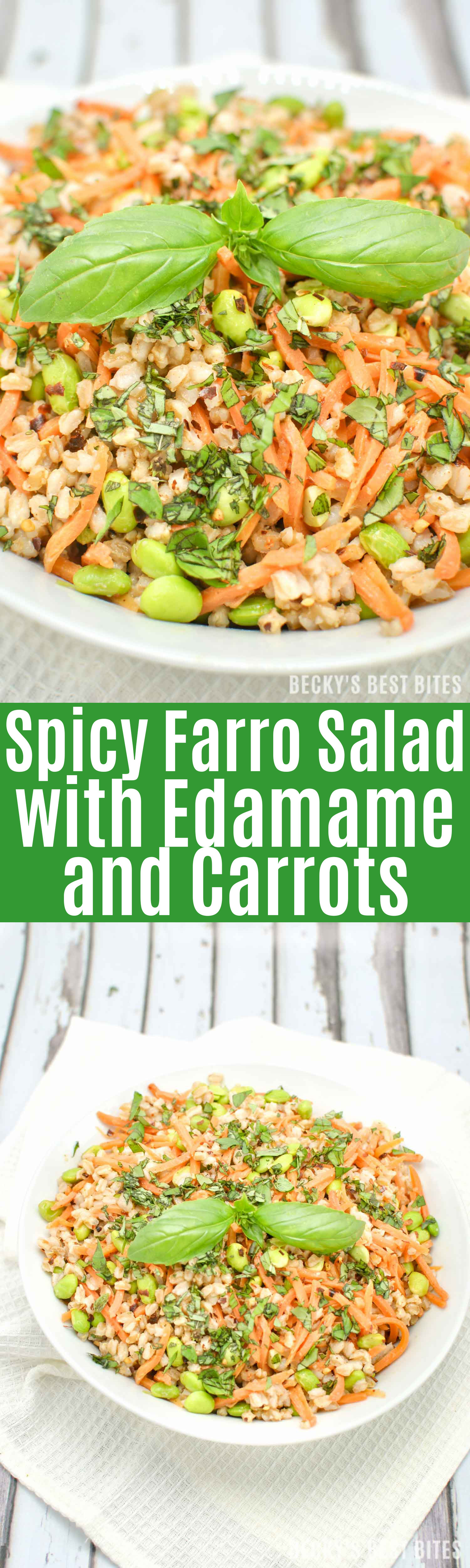 High Fiber Side Dishes  Spicy Farro Salad with Edamame and Carrots