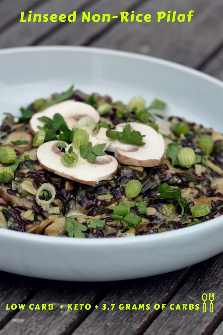 """High Fiber Side Dishes  Linseed """"Non Rice"""" Pilaf Delicious Low Carb & Keto Side"""
