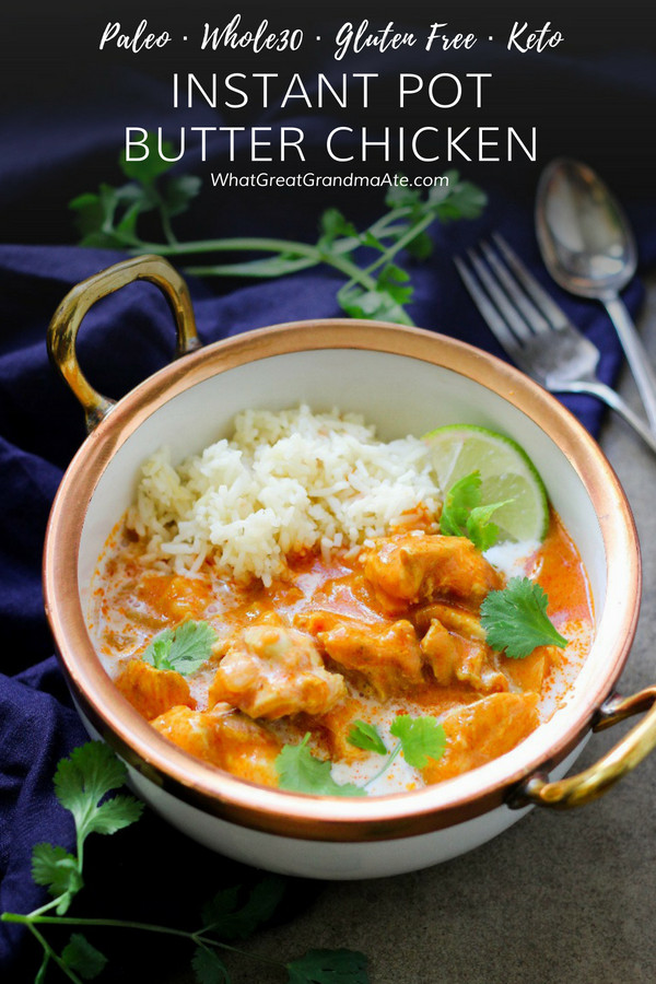 Instant Pot Chicken Thighs Keto  Paleo Instant Pot Butter Chicken Whole30 Keto – What