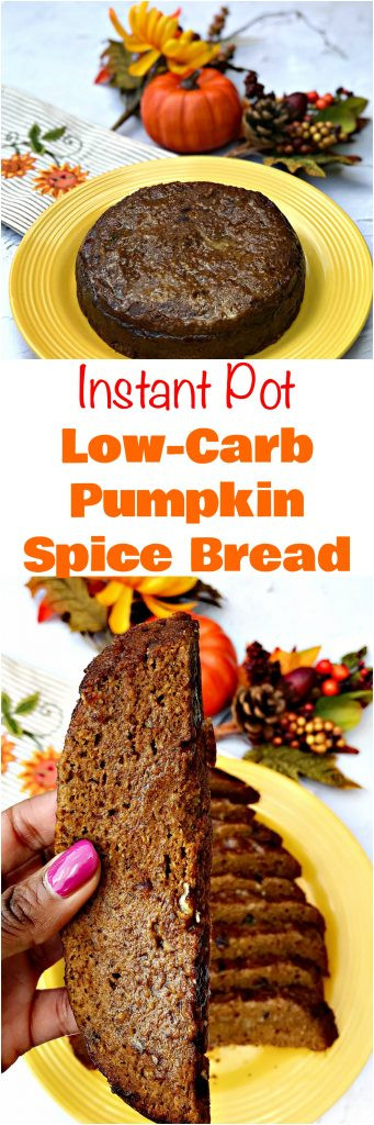 Instant Pot Low Calorie Recipes  Instant Pot Low Carb Pumpkin Spice Bread