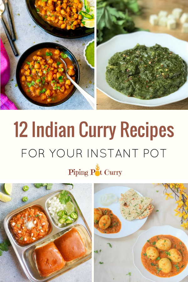 Instant Pot Vegetarian Recipes Indian  12 Instant Pot Indian Curry Recipes Piping Pot Curry