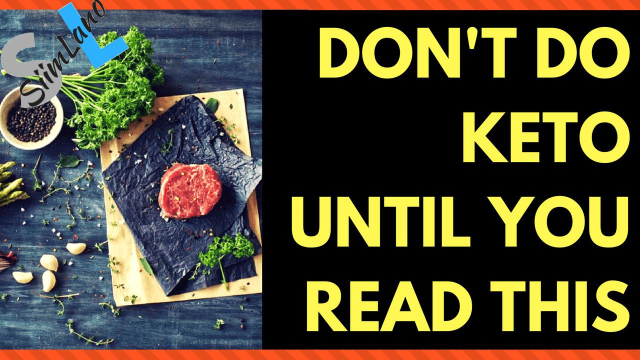Is Keto Diet Dangerous  DANGERS of KETO Don t Do the Ketogenic Diet Until You