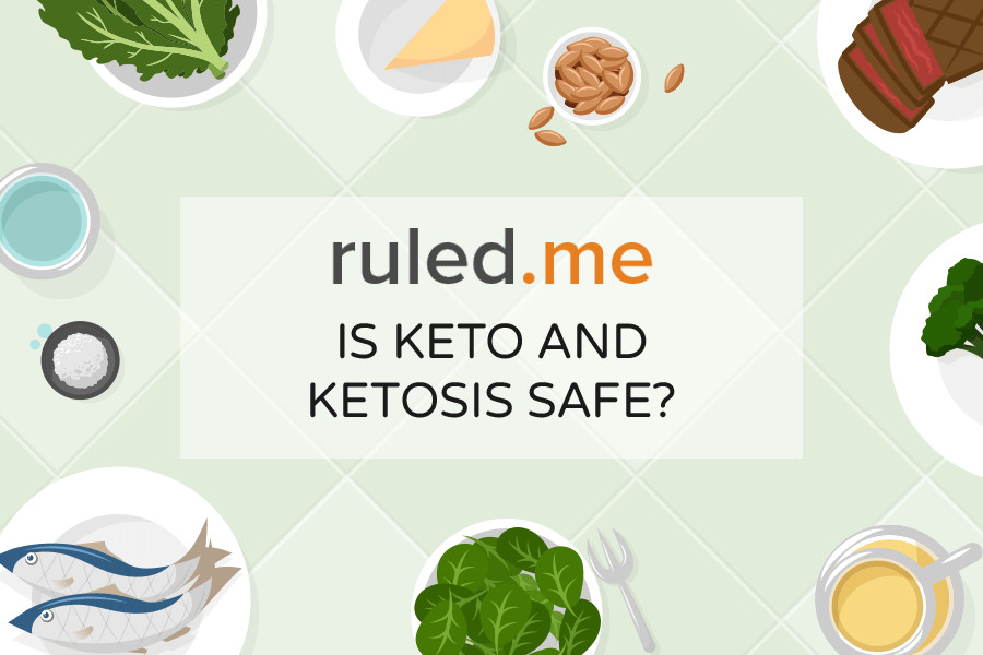 Is Keto Diet Safe  Is Keto and Ketosis Safe