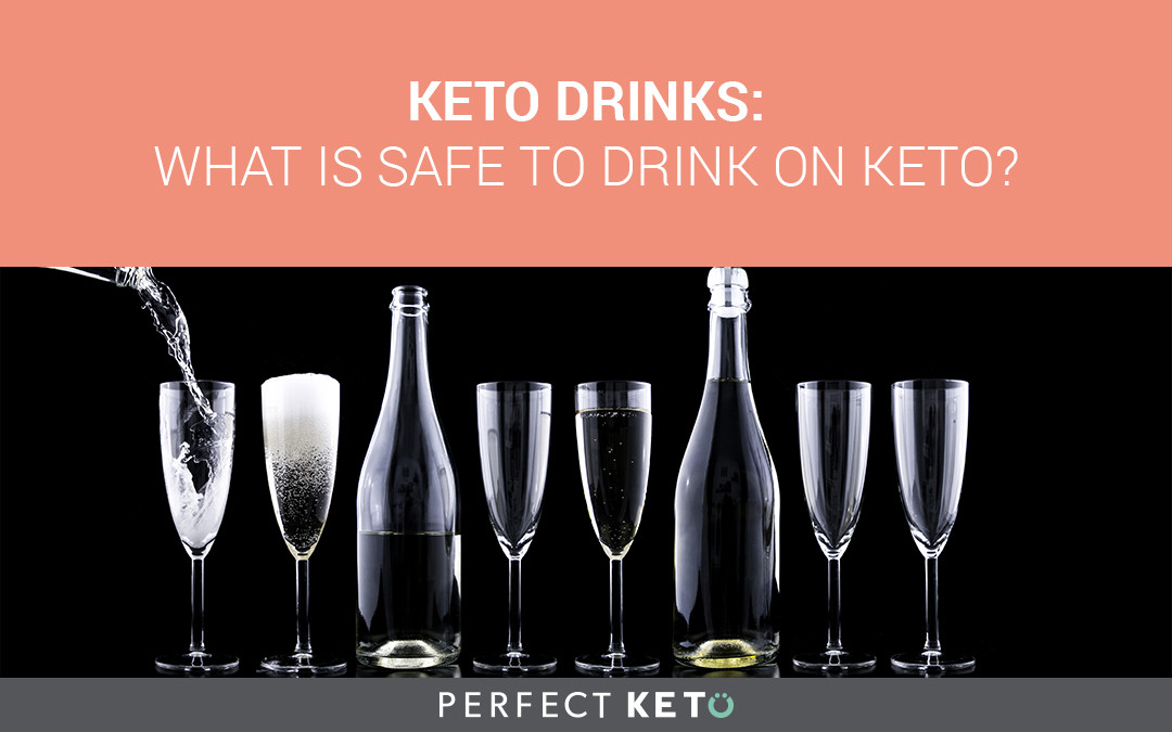 Is Keto Diet Safe  Keto Drinks and Beverages What You Can and Cannot Drink