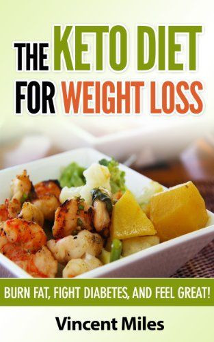 Is The Keto Diet Good For Diabetics  The Keto Diet For Weight Loss Burn Fat Fight Diabetes