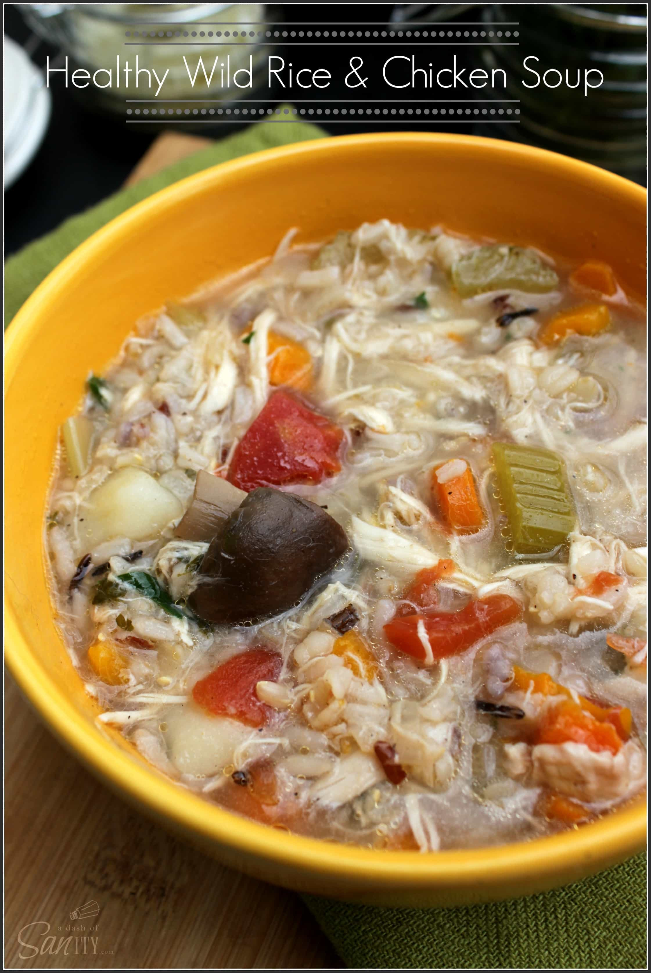 Is Wild Rice Healthy  Healthy Wild Rice & Chicken Soup A Dash of Sanity