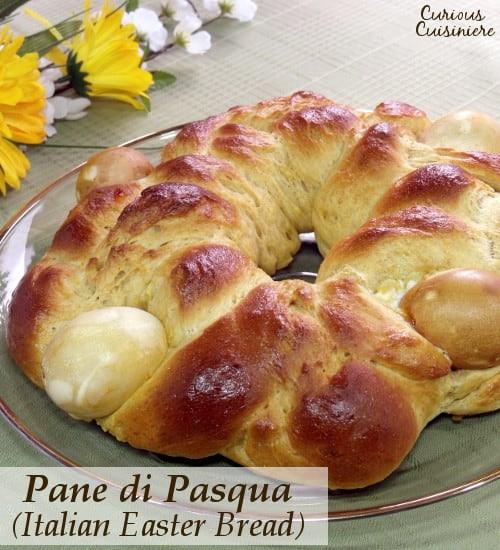 Italian Easter Bread With Anise  Italian Easter Bread Pane di Pasqua • Curious Cuisiniere