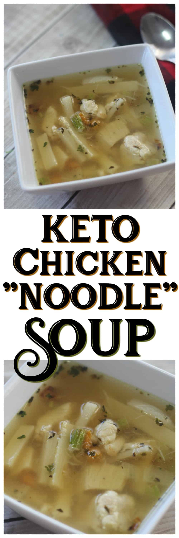 "Keto Chicken Noodle Soup  Keto Chicken ""Noodle"" Soup"