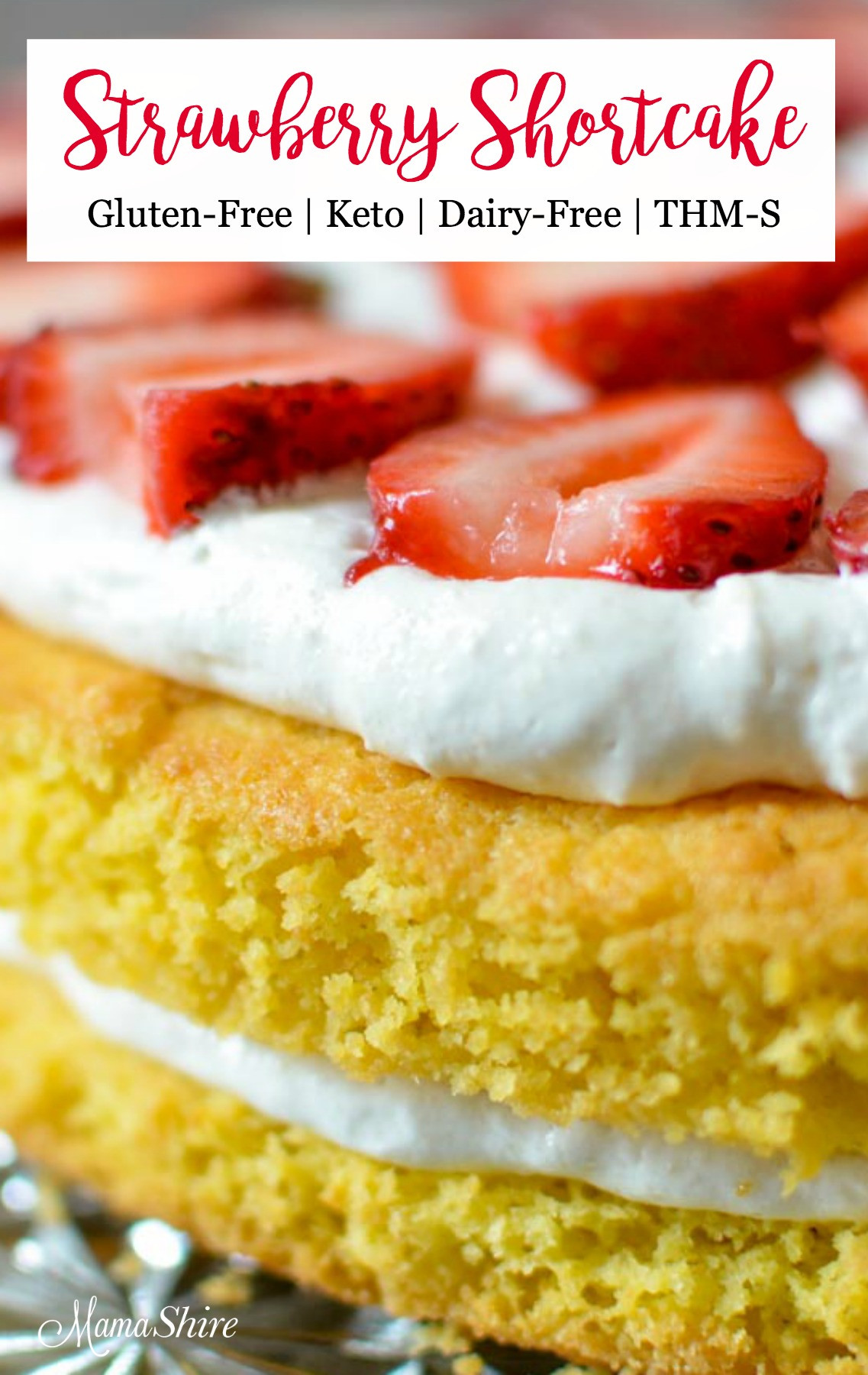 Keto Dairy Free Desserts  Gluten Free Strawberry Shortcake Dairy free MamaShire