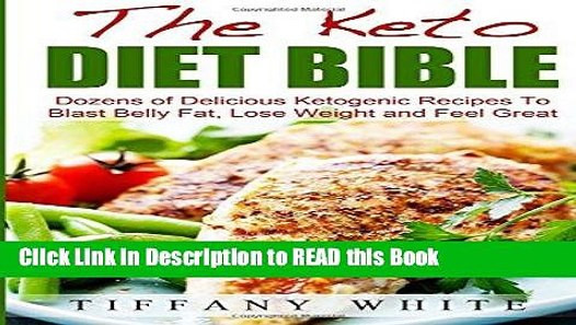Keto Diet Almost Killed Me  Read Book The Keto Diet Bible Dozens of Delicious