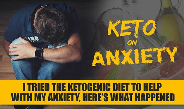 Keto Diet And Anxiety  The Keto Diet and Anxiety How It Helped Improve My Life