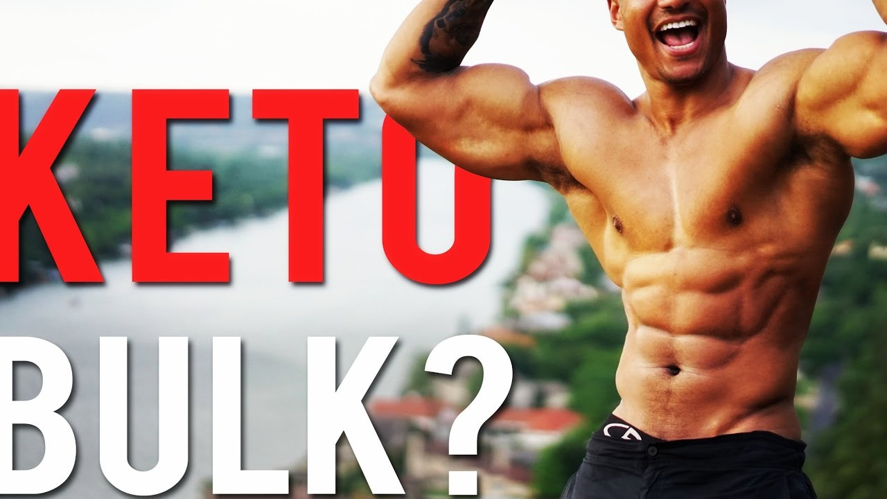 Keto Diet And Building Muscle  How To Build Muscle With The Ketogenic Diet KETO BULK