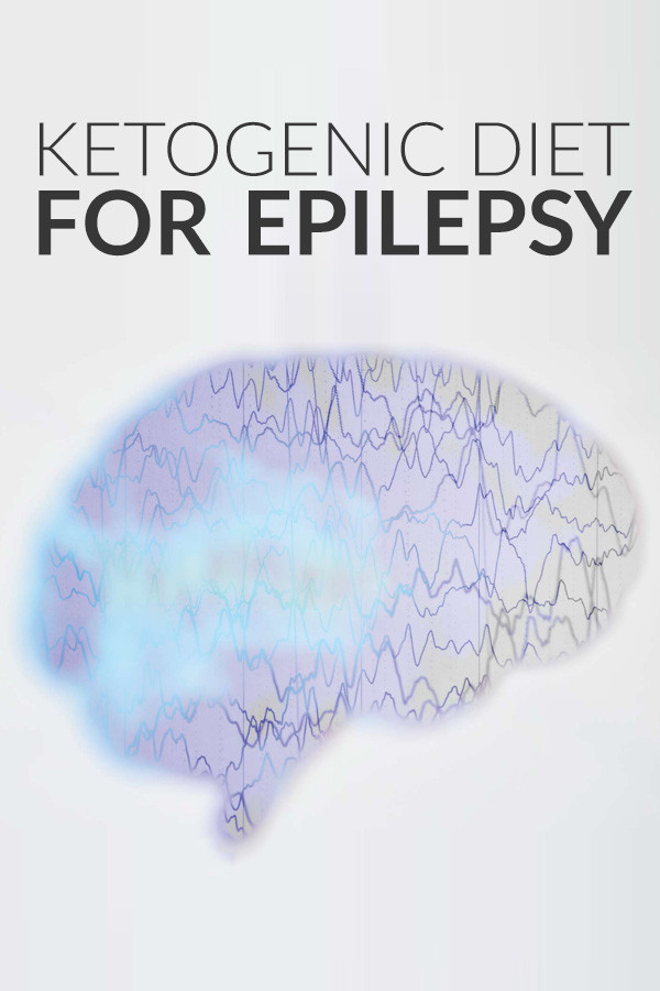 Keto Diet And Epilepsy  The Ketogenic Diet for Epilepsy How It Can Help