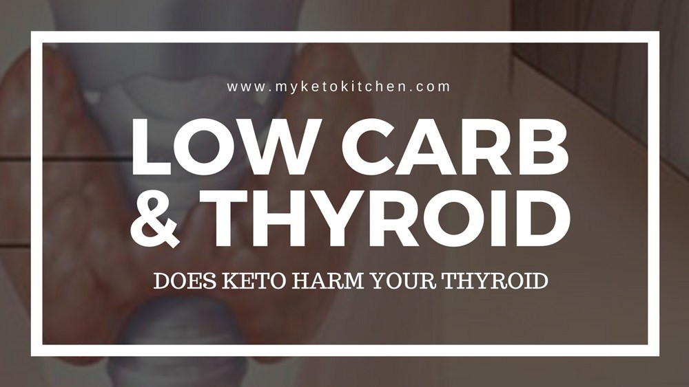 Keto Diet And Thyroid  Ketogenic Diet & Thyroid Does Low Carb & Ketosis Cause