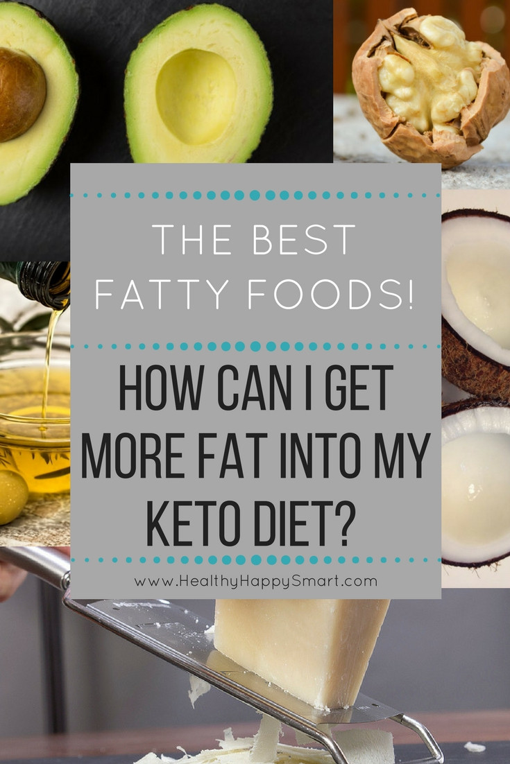 Keto Diet Fat Foods  High Fat Foods Get More Fat into Your Keto Diet