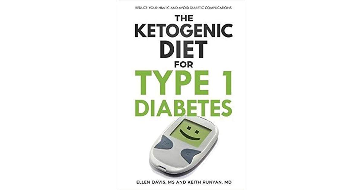 Keto Diet For Type 2 Diabetics  The Ketogenic Diet for Type 1 Diabetes Reduce Your Hba1c