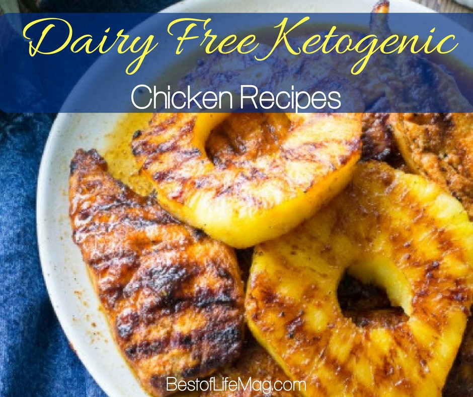 Keto Diet Without Dairy  Dairy Free Ketogenic Chicken Recipes The Best of Life
