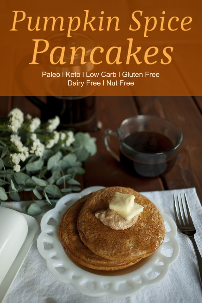 Keto Pumpkin Pancakes  Pumpkin Spice Pancakes – Paleo Keto Low Carb Dairy Free