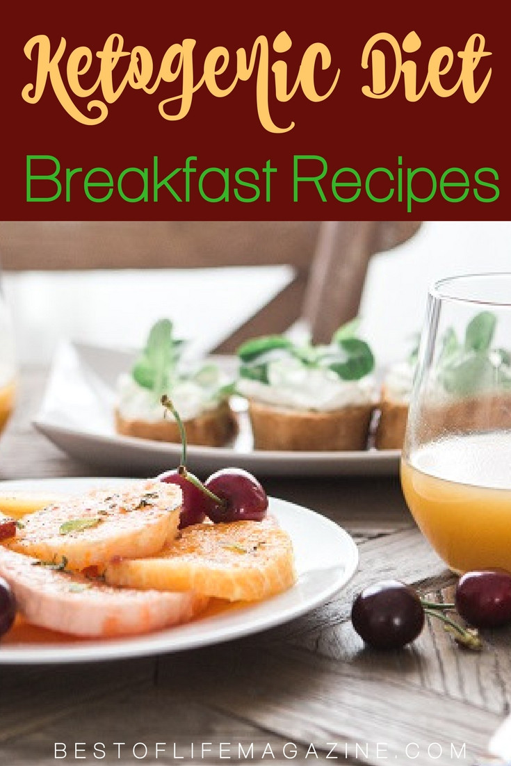 Keto Recipes For Breakfast  Ketogenic Diet Recipes for Breakfast The Best of Life