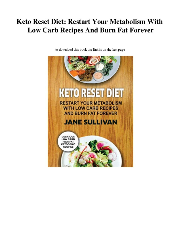 Keto Reset Diet Book  Keto Reset Diet Restart Your Metabolism With Low Carb
