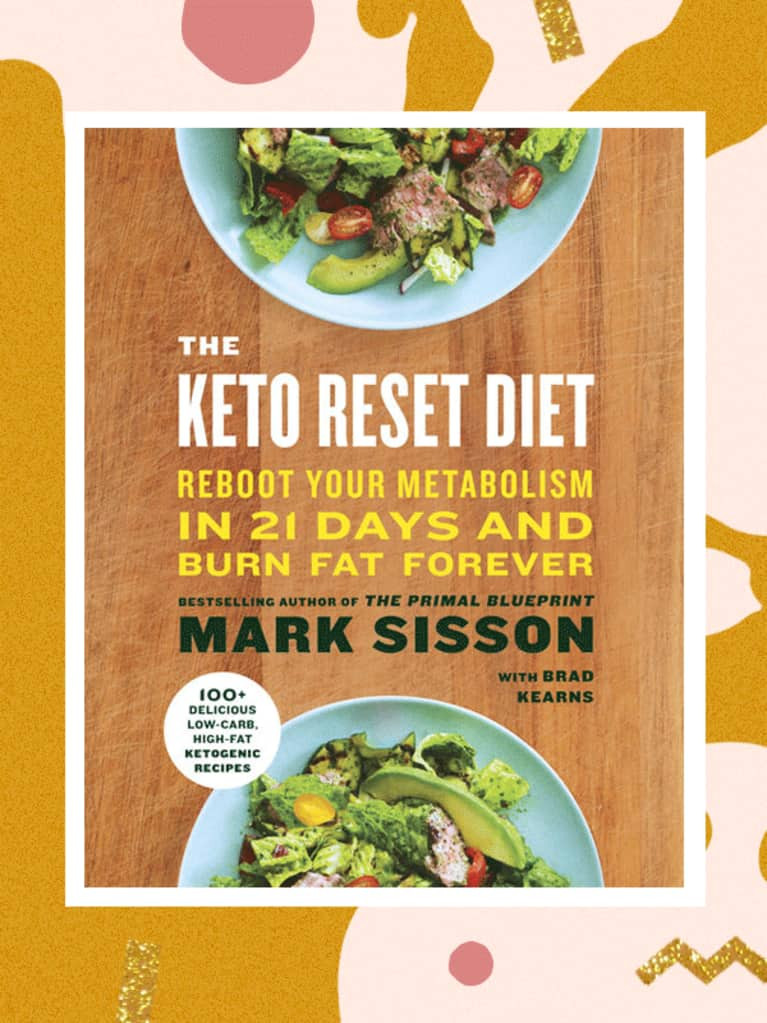 Keto Reset Diet Book  Best Healthy Cookbooks 2017 mindbodygreen