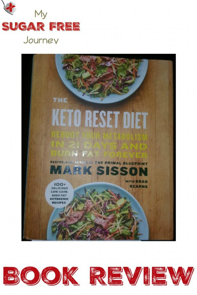 Keto Reset Diet Book  Book Review The Keto Reset Diet by Mark Sisson and Brad