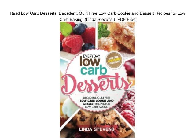 Linda Low Carb Recipes  Read Low Carb Desserts Decadent Guilt Free Low Carb