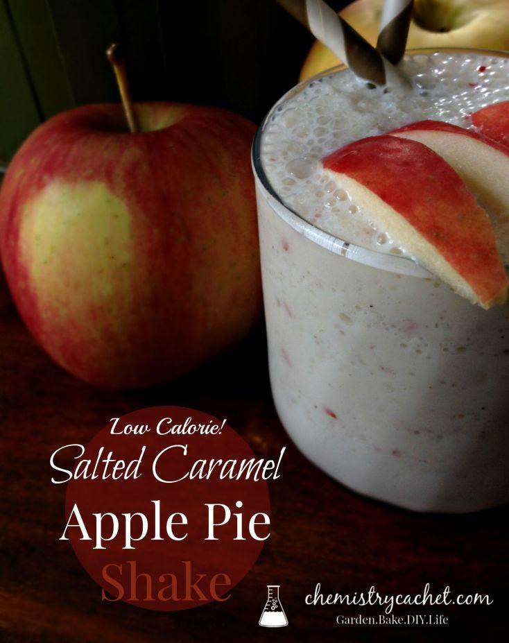 Low Calorie Apple Pie  Salted Caramel Apple Pie Shake Low Calorie