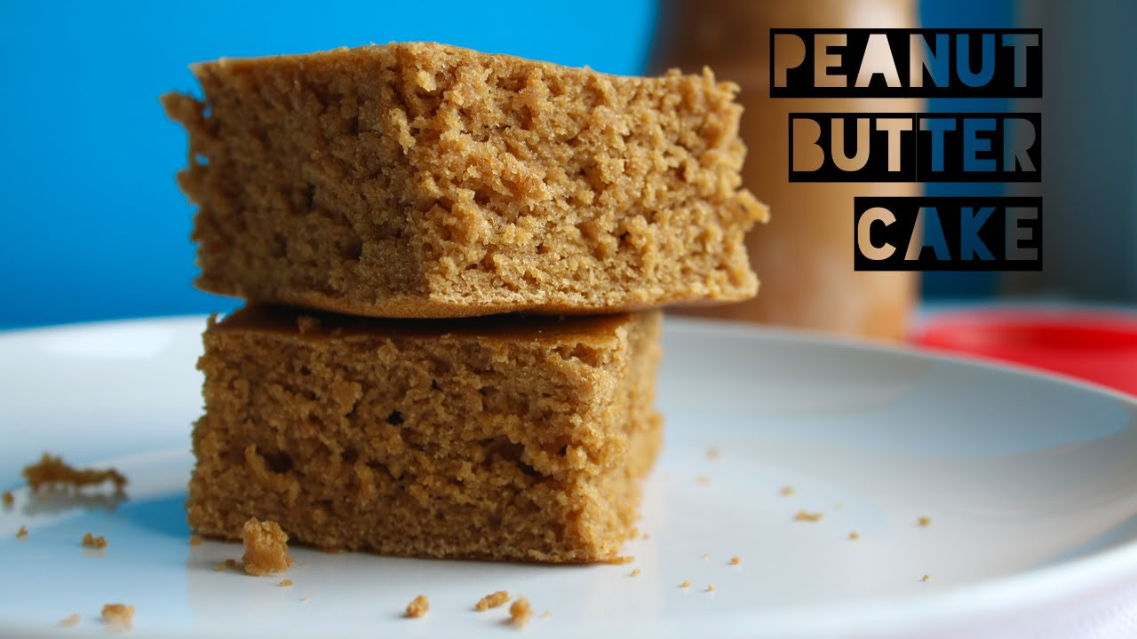Low Calorie Cake Recipes  How To Make Healthy High Protein Peanut Butter Cake