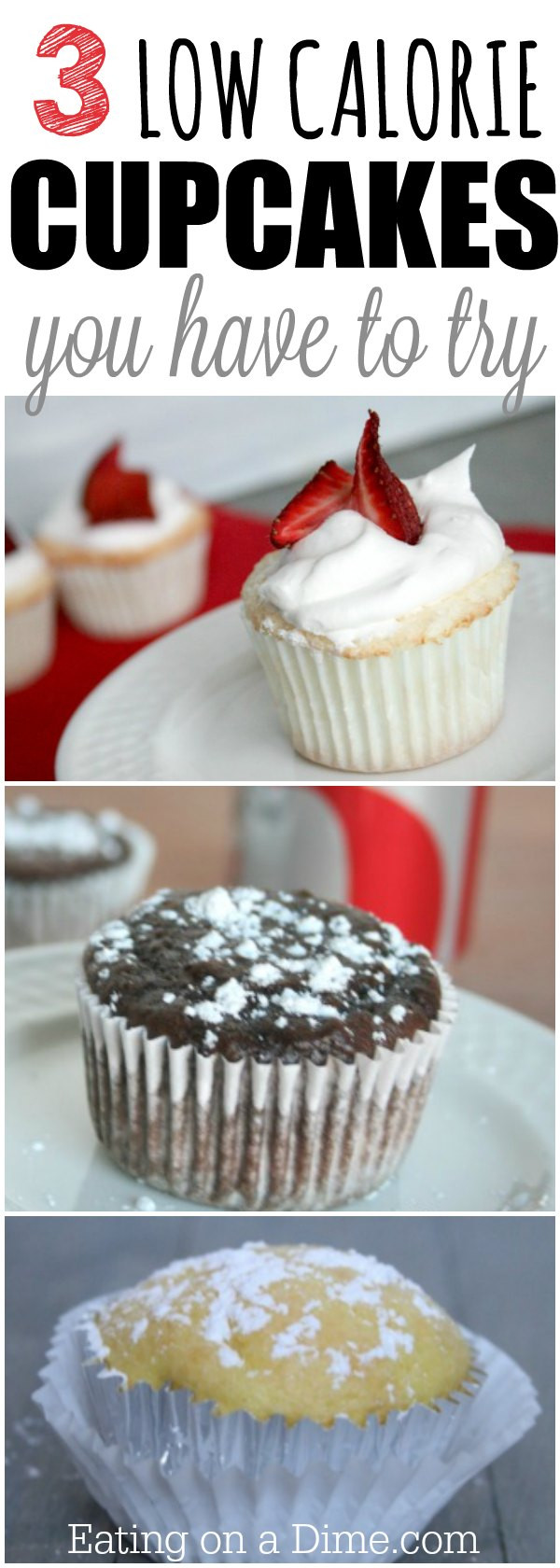 Low Calorie Cupcakes Recipes  3 Low Calorie cupcakes You have to try Eating on a Dime