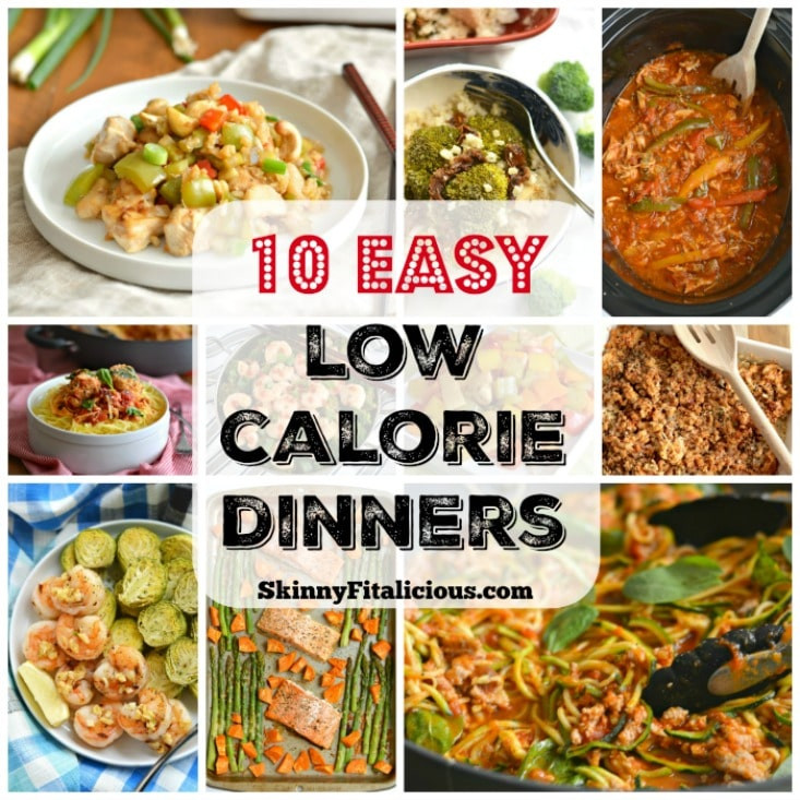 Low Calorie Dinners That Fill You Up  10 Easy Low Calorie Dinner Recipes Skinny Fitalicious