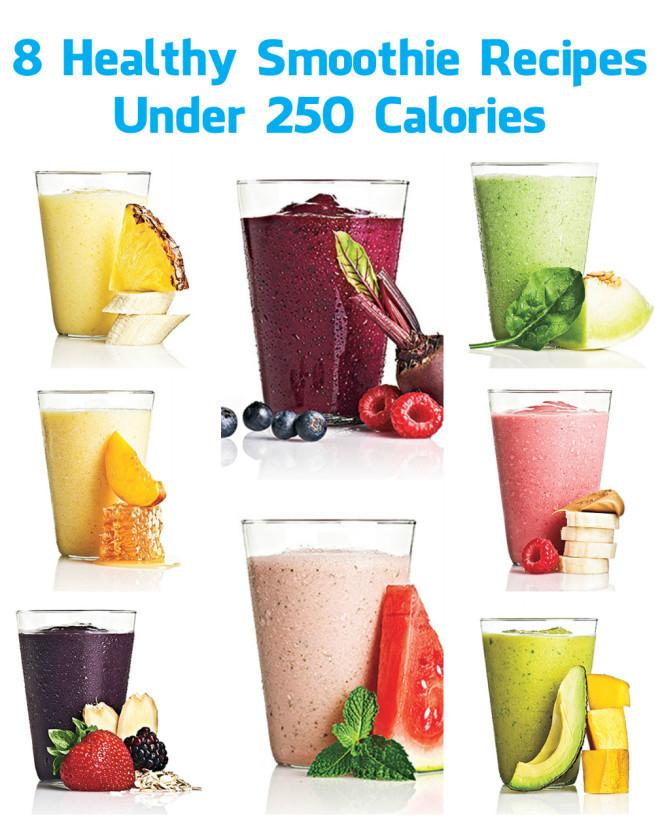 Low Calorie Fruit Smoothie Recipes  8 Healthy Smoothie Recipes Under 250 Calories