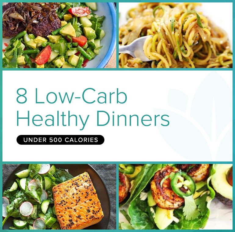 Low Calorie Healthy Dinners  8 Low Carb Healthy Dinner Recipes Under 500 Calories