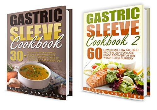 Low Calorie High Protein Recipes Weight Loss  Gastric Sleeve RECOVERY Bundle – 2 Manuscripts in 1 – a
