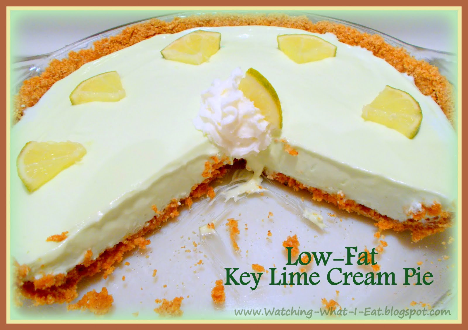 Low Calorie Key Lime Pie  Watching What I Eat Key Lime Cream Pie with No Bake