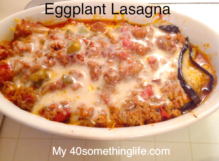 Low Calorie Lasagna  My Eggplant Lasagna Recipe Low Cal My 40something Life