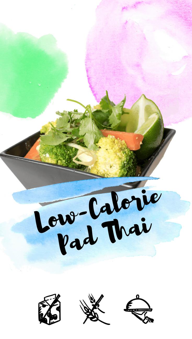 Low Calorie Pad Thai  Low Calorie Pad Thai